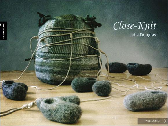 Julia Douglas, Close-Knit